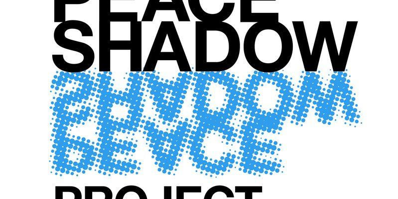 Peace Shadow Project ピース・シャドウ・プロジェクト